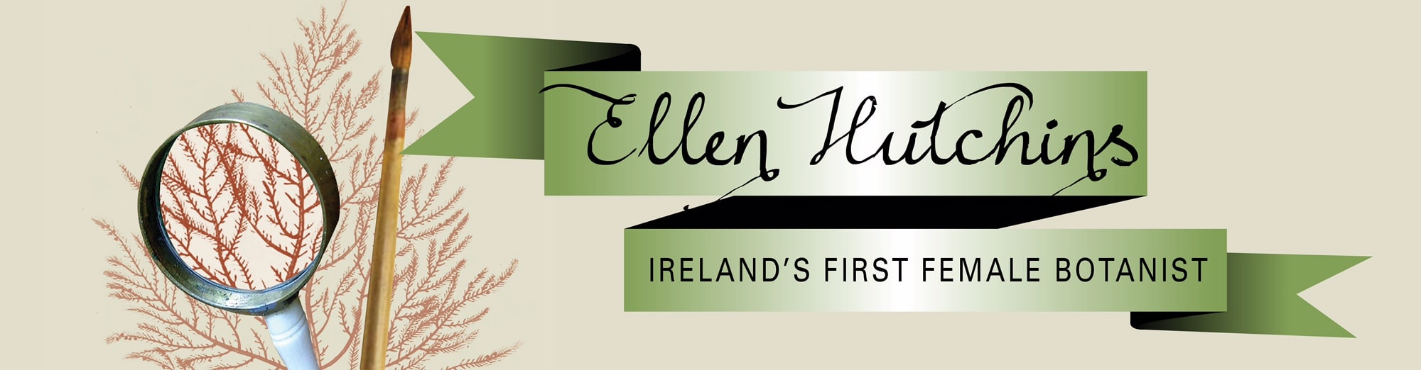 Ellen Hutchins: Ireland's First Female Botanist